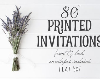 80 Professionally Printed, Front and Back, Flat 5X7 Invitations, envelopes included, Printing Option, Printed Cards, Printing Service