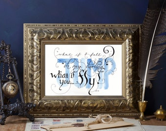 My darling, what if you fly? Limited edition hand lettered print by Allison Muldoon/ChuckandStan (jump, what if I fall?, watercolor)