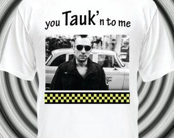 TAUK - Are you Tauk'n to Me? - Tauk Taxi Mashup - Custom T-shirt