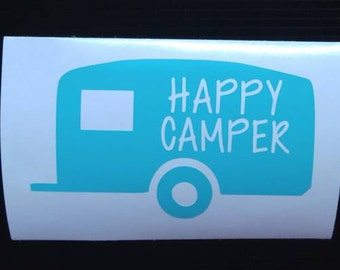Happy camper Decal - permanent vinyl - perfect for campers, RV, car windows, Yeti & Rtic tumbler cups, coolers etc. Camping season!