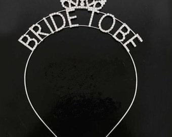 Bride To Be Tiara, Bride To Be Headband, Rhinestone Bride To Be Crown, Bachelorette Tiara, Bachelorette Crown, Barchelorette Head Band