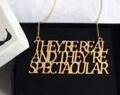 They're Real Sample Necklace