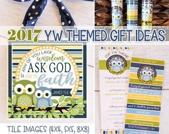 2017 YW THEME Printables, Lip Balm, Bookmarks, Tile Art, James 1:5-6, 2017 YW Printables, Birthday Gift Ideas, Young Women -Instant Download