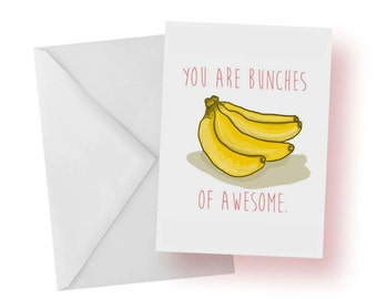 Thank You Card- Friendship Card- You Are Bunches of Awesome- Bananas