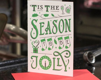 Tis The Season To Be Jolly - Letterpress Christmas card