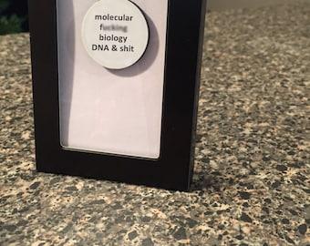 Quote | Magnet | Frame - Molecular F* Biology DNA & Sh* - Mature