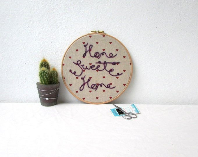 Home sweet home hand embroidered wall hanging, handmade in the UK