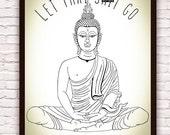 Let That Sh*t Go Print // Meditating Buddha Statue Illustration  // Zen Funny Wall Art // Yoga Decor // Artwork Poster Print // Boho Decor