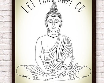 Let That Sh*t Go Print // Meditating Buddha Statue Illustration  // Zen Funny Wall Art // Yoga Decor // Artwork Poster Print // Boho Decor