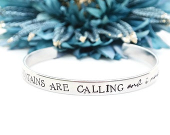 The Mountains Are Calling And I Must Go Hand Stamped Cuff Bracelet | Hand Stamped Jewelry | Gifts For Her | Mountains Peak | Girlfriend Gift