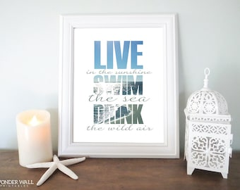 Live in the Sunshine Swim the Sea Drink the Wild Air 8x10 BLOCK TEXT Printable Ralph Waldo Emerson