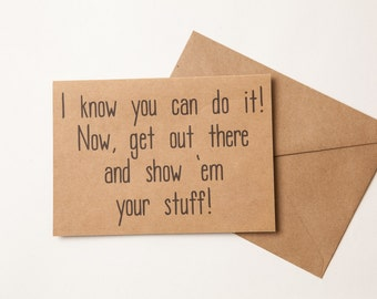 YOU CAN DO it!  - Card to Encourage - Funny Card for Son - Daughter -  Friend - Husband - Wife - Encouragement Card - Support - Just Because