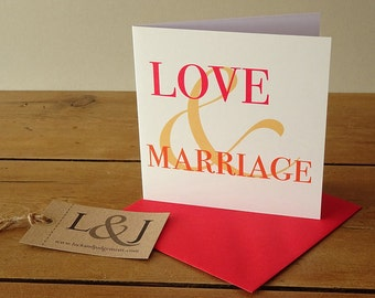 Love And Marriage - Wedding Card - Marriage Card - Congratulations Card - Wedding Day Card - Wedding - Engagement Card - Congrats Card