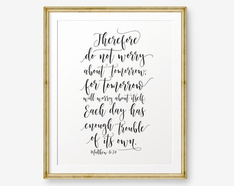 Bible verse printable, Therefore do not worry about tomorrow..., Matthew 6:34, Christian Nursery Art, Christian Gift, Scripture art