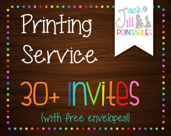 Printing Service for 30,32,34,36,38 Invites! (Select from 2 Printing Options w/ 5 Different Quantities)