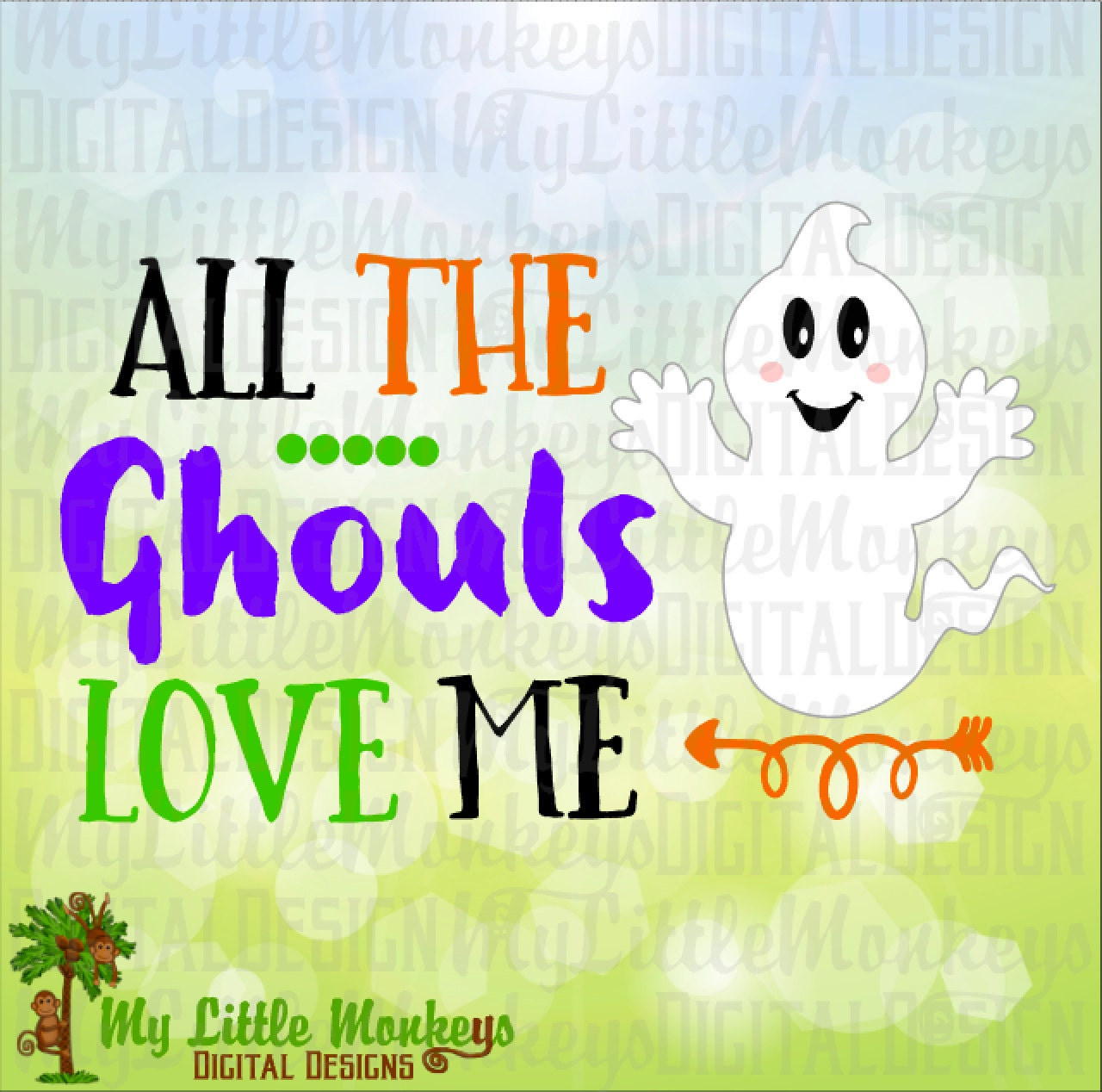 Download All The Ghouls Love Me Ghost Halloween Design Cut File
