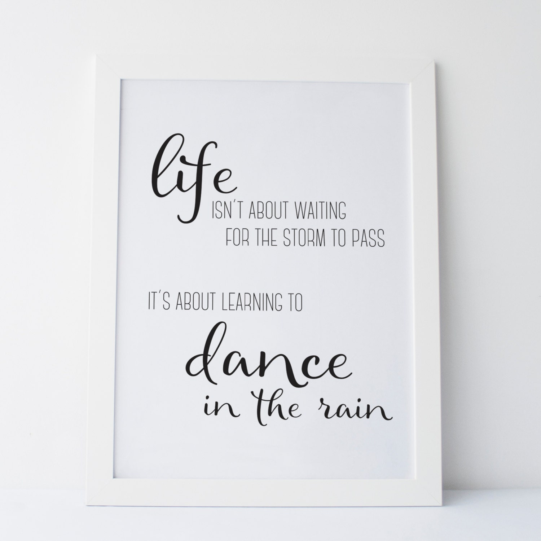 Printable Art Dance In The Rain Quote Women Gift