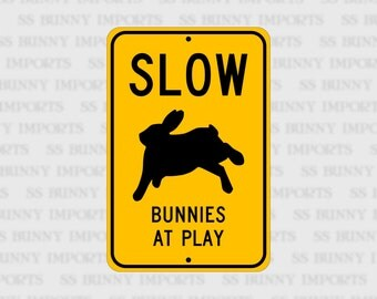 """Slow, Bunnies at Play; pet rabbit novelty sign, aluminum, 6""""x9"""", glossy black on caution yellow"""