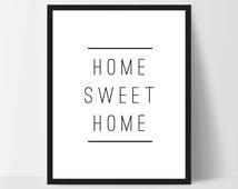 Instant Download, Home Sweet Home, Art Print, Quote, Inspirational Print Decor, Digital Art Print, Office Print, 12x16, Black