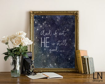 Instant 'And if not, He is still good' Scripture Daniel Printable Art  8x10 Home Decor Nursery Art Watercolor Sky