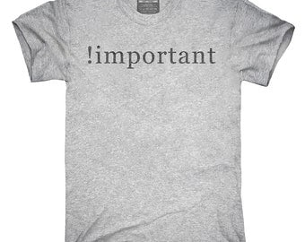 Css Important Declaration T-Shirt, Hoodie, Tank Top, Gifts