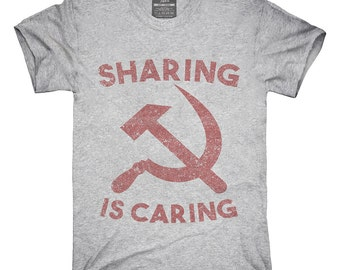 Socialism Sharing Is Caring T-Shirt, Hoodie, Tank Top, Gifts