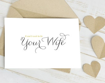 I Can't Wait to be Your Wife Geeting Card  - Wedding Day Card is Blank Inside for Your Personal Message to your Future Husband