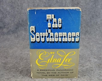 The Southerners By Edna Lee C. 1953