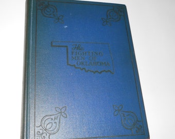 The Fighting Men of Oklahoma ~ A History of the Second World War Volume I 1946