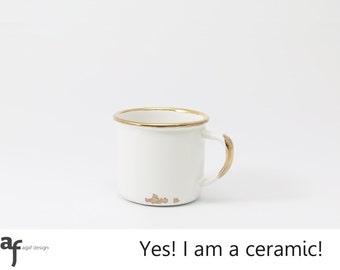 "150ml Real Gold Finished ""I am a Ceramic"" Handmade Mug"