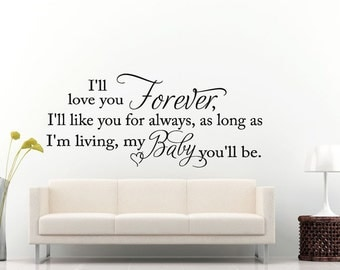Love You Forever Like You Always My Baby Quote Swaying Citation Words Wall Decal Vinyl Sticker Mural Room Decor L1316