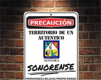 Precaución Territorio De un  auténtico SONORENSE Sonora  9 x 12 Predrilled Aluminum Sign  U.S.A Free Shipping