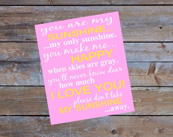 You Are My Sunshine Printable Sign Nursery Printable Instant Download File Nursery Decor Wall Art My Only Sunshine Pink and Yellow Nursery