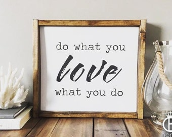 Do What You Love What You Do Framed Wood Sign