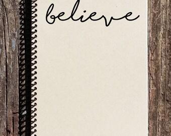 Believe Notebook - Believe Journal - Inspirational Gift - Inspirational Journal - Believe Gift