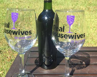 Real Housewives Wine Glass, personalized with any city or town, 20 oz. EX, Great gift, reality TV wine glass, bachelorette, birthday