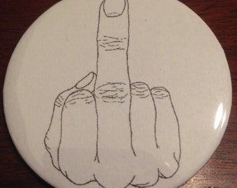 Middle Finger Pinback Button