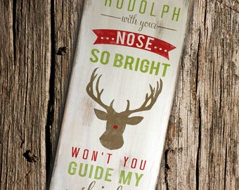 Rudolph Reindeer Christmas Wooden Sign, with Glitter Nose 9x22