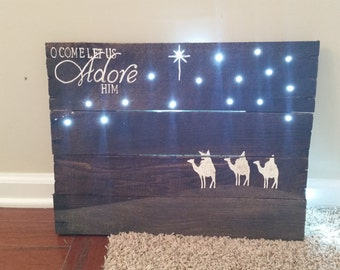 LIGHTED O Come Let Us Adore Him Pallet Sign