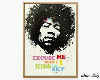 Jimi Hendrix Wall Art, Excuse me while I kiss the sky, Digital Poster Ready to Print