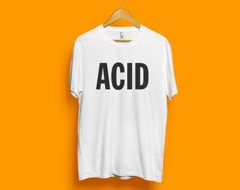 Drug Series: ACID T-Shirt - White Color Tee / Typography Tee