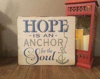 Hope is an Anchor