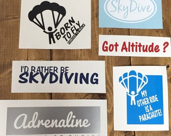 SKYDIVING Decals (6) parachute vinyl Sticker Car window free fall parachuting Skydive jump got Altitude Adrenaline Born to fly