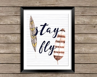 Stay Fly Wall Art - Stay Fly Print, Feather Decor, Feather Art, Watercolor Feathers, Watercolor Print, Boho Print