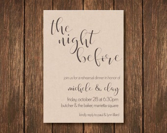 The Night Before - Rehearsal Dinner Invitation -  5x7  Digital Printable