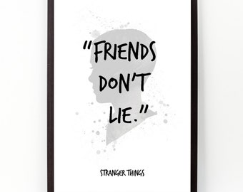 "Stranger Things, ""Friends don't lie."", Stranger Things poster, Classic TV Series, Watercolor Art Poster, Movie lines wall art."