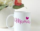 Mothers Day Gift, Mama Mug, Gift for Mom, First Time Mom Gift, Gift for Her, Custom Mug, Personalized Mug, Coffee Mug, Coffee Cup, Tea Cup
