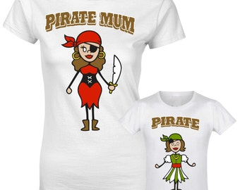 Pirate Mum Pirate Girl Mummy Mothers Daughters Matching T shirt