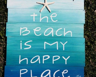 The beach is my happy place pallet sign