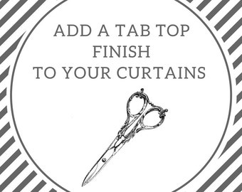 Add tab tops to your curtains | Tab top curtains | Tab top